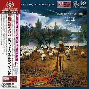 David Hazeltine Trio - Alice In Wonderland (2004) [Japan 2014] SACD ISO + Hi-Res FLAC