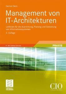 Management von IT-Architekturen: Leitlinien für die Ausrichtung, Planung und Gestaltung von Informationssystemen(Repost)