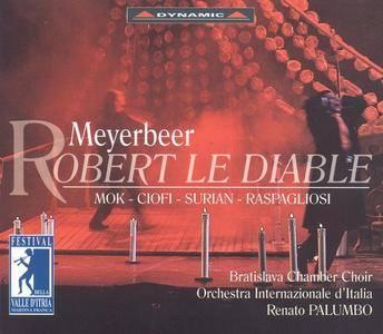 Orchestra Internazionale d'Italia, Renato Palumbo - Meyerbeer: Robert le Diable (2001)