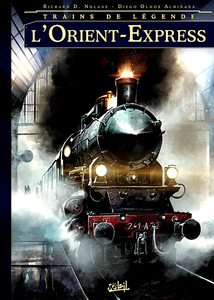 Trains de légende - Tome 1 - L'Orient-Express
