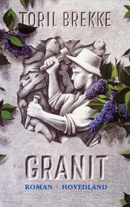 «Granit» by Toril Brekke
