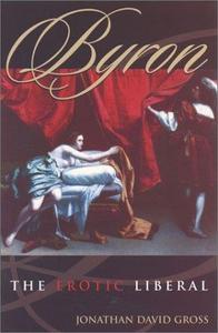 Byron: The Erotic Liberal