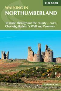 Walking in Northumberland: 36 walks throughout the national park - coast, Cheviots, Hadrian's Wall and Pennines, 3rd Edition