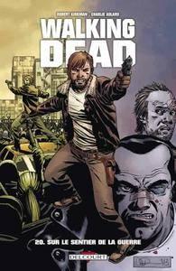 Walking Dead - Tome 20 - Sur le sentier de la guerre