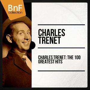 Charles Trenet - The 100 Greatest Hits (2014) [Official Digital Download 24bit/96kHz]