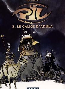 Le Pil - Tome 2 - Le Calice d'Adula