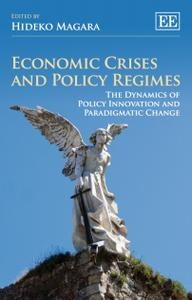 Economic Crises and Policy Regimes: The Dynamics of Policy Innovation and Paradigmatic Change