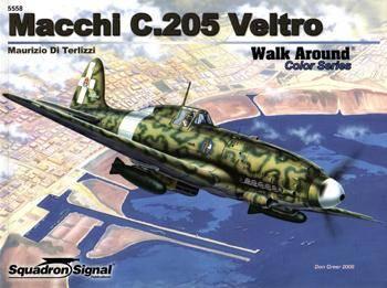 Macchi C.205 Veltro (Squadron Signal Walk Around Color Series 5558)
