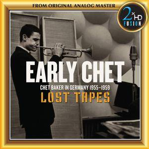 Chet Baker - Early Chet: Lost Tapes (2013/2018) [DSD128 + Hi-Res FLAC]
