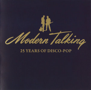 Modern Talking - 25 Years Of Disco-Pop - 2010 Re-up