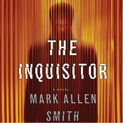 Mark Allen Smith - The Inquisitor [Audiobook]