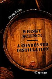 Whisky Science: A Condensed Distillation - dlfeb com