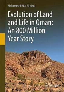 Evolution of Land and Life in Oman: an 800 Million Year Story [Repost]