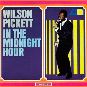 Wilson Pickett - In The Midnight Hour (1965/2012) [Official Digital Download 24bit/96kHz]