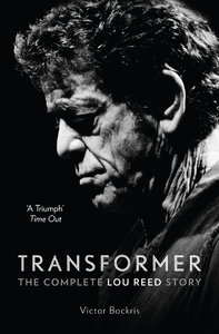 Transformer: The Complete Lou Reed Story (Repost)