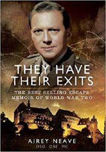 They Have Their Exits: The Best Selling Escape Memoir of World War Two [Repost]