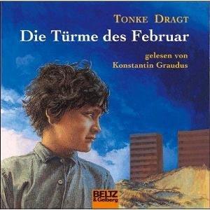 Tonke Dragt - Die Türme des Februar