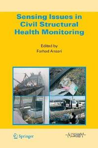 Farhad Ansari, Sensing Issues in Civil Structural Health Monitoring
