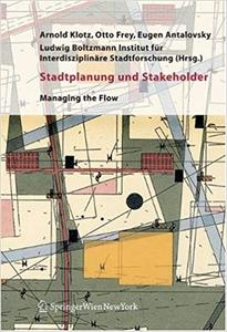 Stadtplanung Und Stakeholder: Managing the Flow