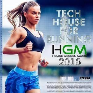 VA - Tech House For Running: House Garden Music 2018 (2018) {VA-Album}