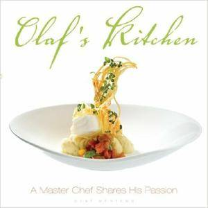 Olaf Mertens - Olaf's Kitchen: A Master Chef Shares His Passion [Repost]