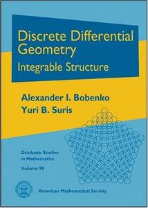 Discrete Differential Geometry: Integrable Structure