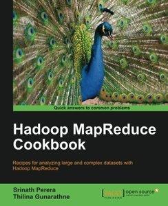 Hadoop MapReduce Cookbook [Repost]