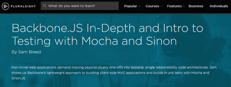 Backbone.JS In-Depth and Intro to Testing with Mocha and Sinon [repost]