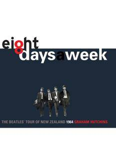 Eight Days a Week: The Beatles' Tour of New Zealand, 1964