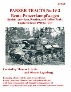 Beute-Panzerkampfwagen (Panzer Tracts No.19-02)