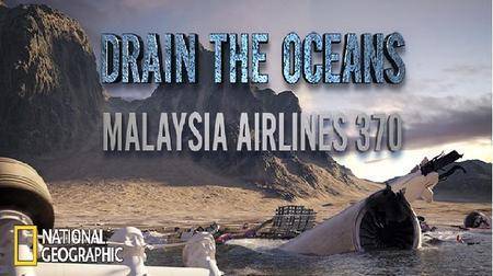 N.G. - Drain the Oceans Series 1: Malaysia Airlines 370 (2018)
