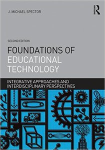 Foundations of Educational Technology: Integrative Approaches and Interdisciplinary Perspectives, 2 edition