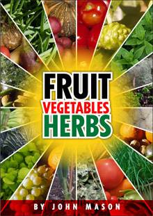 Fruit Vegetables and Herbs (repost)