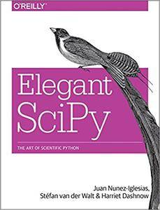 Elegant Scipy: The Art of Scientific Python [Early Release]