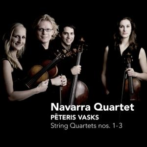 Navarra Quartet - Peteris Vasks: String Quartets Nos. 1-3 (2010)