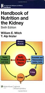 Handbook of Nutrition and the Kidney [Repost]