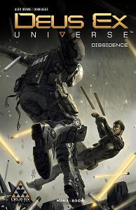 Deus Ex Universe - Tome 1 - Dissidence