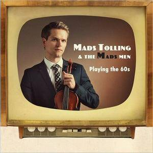 Mads Tolling and The Mads Men - Playing The 60s (2017)
