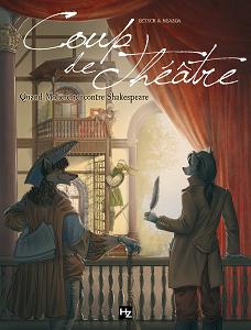 Coup de Théâtre - Quand Molière Rencontre Shakespeare