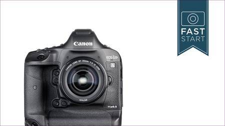 Canon® 1DX Mark II Fast Start