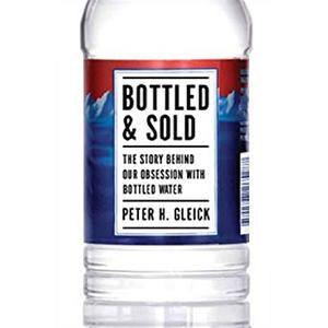 Bottled & Sold: The Story Behind Our Obsession with Bottled Water [Audiobook]