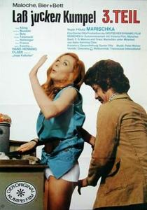 Laß jucken, Kumpel 3. Teil - Maloche, Bier und Bett (1974)