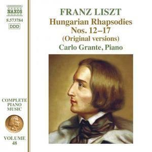 Carlo Grante - Liszt: Hungarian Rhapsodies, Nos. 12-17 (Original Versions) (2018)