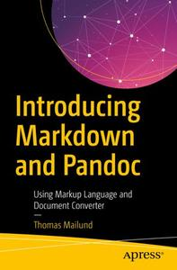 Introducing Markdown and Pandoc: Using Markup Language and Document Converter