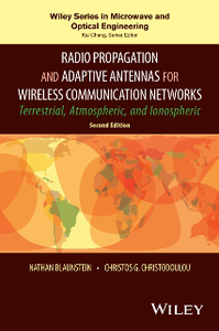 Radio Propagation and Adaptive Antennas for Wireless Communication Networks, Second Edition