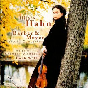 Hilary Hahn - Barber, Meyer: Violin Concertos (2000) (Repost)