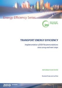 Transport Energy Efficiency: Implementation of IEA Recommendations since 2009 and Next Steps