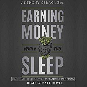 Earning Money While You Sleep: One Simple Secret to Financial Freedom [Audiobook]