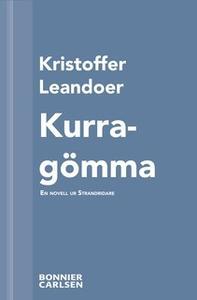 «Kurragömma : En skräcknovell ur Strandridare» by Kristoffer Leandoer
