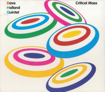 Dave Holland - Critical Mass (2006) {Dare2 Records SSC3058 rec 2005}